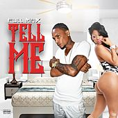 Tell Me by Fullmax