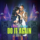 Do It Again (feat. Full Max) by J. Miller