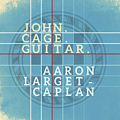 John. Cage. Guitar. by Various Artists