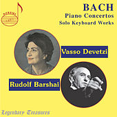 Bach: Piano Concertos & Solo Keyboard Works by Vasso Devetzi