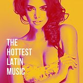 The Hottest Latin Music de Various Artists