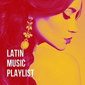 Latin Music Playlist de Various Artists