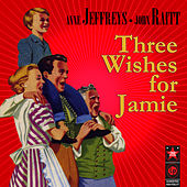 Three Wishes For Jamie (original Broadway Cast Recording) de Various Artists