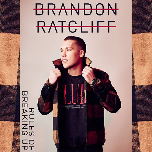 Rules of Breaking Up by Brandon Ratcliff
