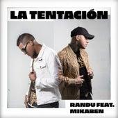 La Tentación by Randu
