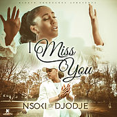 I Miss You de Nsoki