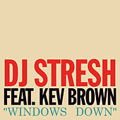 Windows Down de Dj Stresh