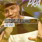 Grupo pra Valer no Estúdio Showlivre (Ao Vivo) by Pra Valer