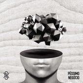 Péssimo Negócio (Ao Vivo) von Dilsinho