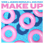 Make Up (feat. Ava Max) van Vice & Jason Derulo
