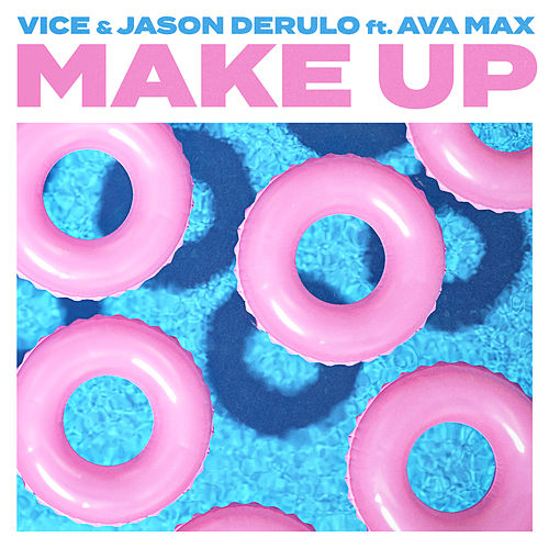 Make Up (feat. Ava Max) by Vice & Jason Derulo