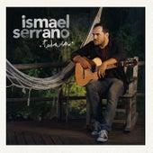Todavía de Ismael Serrano