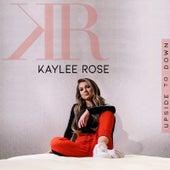 Upside to Down de Kaylee Rose