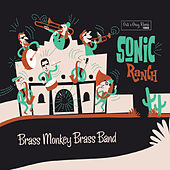 Sonic Ranch by Brass Monkey Brass Band