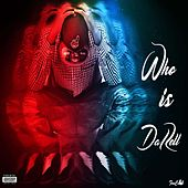 Who Is Da' Rell by Darell