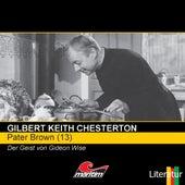 Folge 13: Der Geist von Gideon Wise von Pater Brown