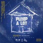 Pump a Lot by Fiend
