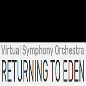 Returning To Eden (Remix) de Virtual Symphony Orchestra