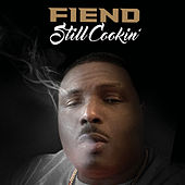 Still Cookin' by Fiend