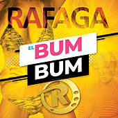 El Bum Bum (Single) de Ráfaga