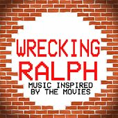 Wrecking Ralph (Music Inspired by the Movies) by Various Artists