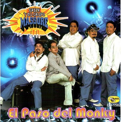 El Paso del Monky by Erick Y Su Grupo Massore