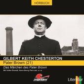Folge 21: Das Märchen des Pater Brown von Pater Brown