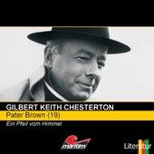 Folge 19: Ein Pfeil vom Himmel von Pater Brown
