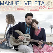 Diario&Noctuno de Manuel Veleta