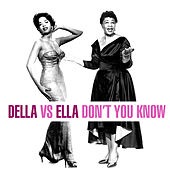 Della Vs. Ella - Don't You Know von Various Artists