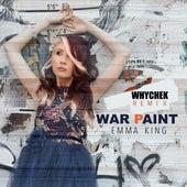 War Paint (Whychek Remix) by Emma King