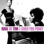 Nina Vs. Timi - I Loves You Porgy de Various Artists