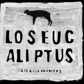 Los Eucaliptus de Eté & Los Problems