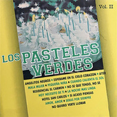 Los Pasteles Verdes, Vol. II de Los Pasteles Verdes