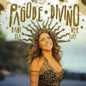 Pagode Divino by Daniela Mercury