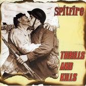 Thrills and Kills (Ленинград - SKA) by Spitfire