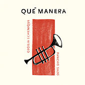 Qué Manera by Cecilia Echenique