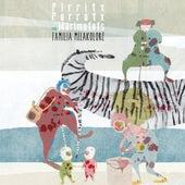 Familia Milakolore de PIrritx Porrotx eta MariMotots