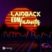 Laidback EDM Favorites von Various Artists
