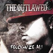 The Outlawed by Recognize Ali