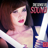 The Sense of Sound by Various Artists