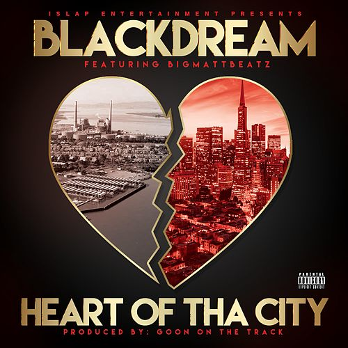 Heart of Tha City by Blackdream