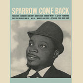 Sparrow Come Back by The Mighty Sparrow