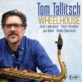 Wheelhouse by Tom Tallitsch