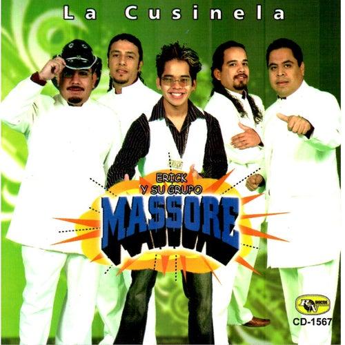 La Cusinela by Erick Y Su Grupo Massore