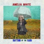 Rhythm of the Rain by Amelia White