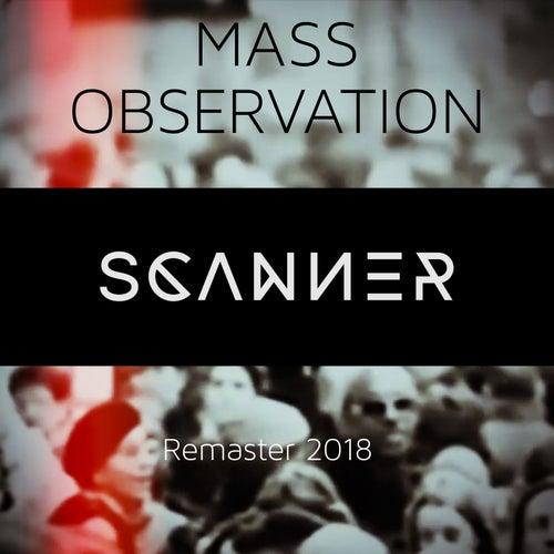 Mass Observation (Remaster) von Scanner