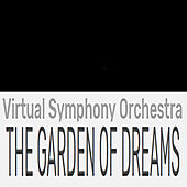 (The Story Of) The Garden Of Dreams de Virtual Symphony Orchestra