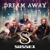 Dream Away von Sussex