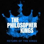 Return Of The Kings by The Philosopher Kings